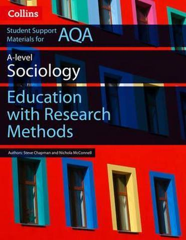 AQA AS and A Level Sociology Education with Research Methods (Collins Student Support Materials) - Martin Holborn