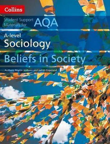AQA A Level Sociology Beliefs in Society (Collins Student Support Materials) - Martin Holborn
