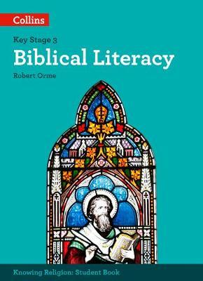 Biblical Literacy (KS3 Knowing Religion) - Robert Orme