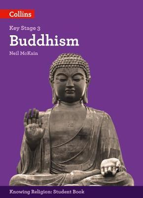 Buddhism (KS3 Knowing Religion) - Neil McKain