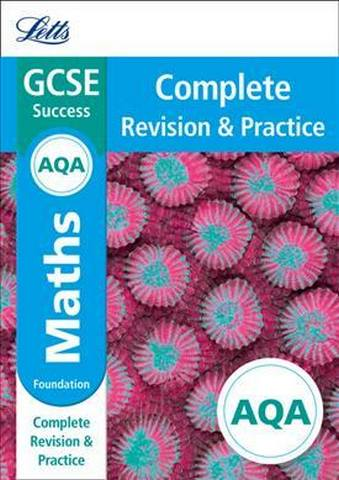 AQA GCSE 9-1 Maths Foundation Complete Revision & Practice (Letts GCSE 9-1 Revision Success) - Letts GCSE