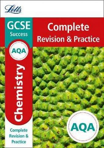 AQA GCSE 9-1 Chemistry Complete Revision & Practice (Letts GCSE 9-1 Revision Success) - Letts GCSE