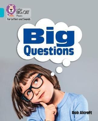 Collins Big Cat Phonics for Letters and Sounds - Big Questions: Band 7/Turquoise - Collins Big Cat