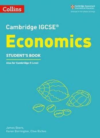 Cambridge IGCSE (TM) Economics Student's Book (Collins Cambridge IGCSE (TM)) - James Beere