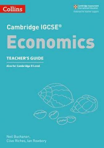 Cambridge IGCSE (TM) Economics Teacher's Guide (Collins Cambridge IGCSE (TM)) - James Beere