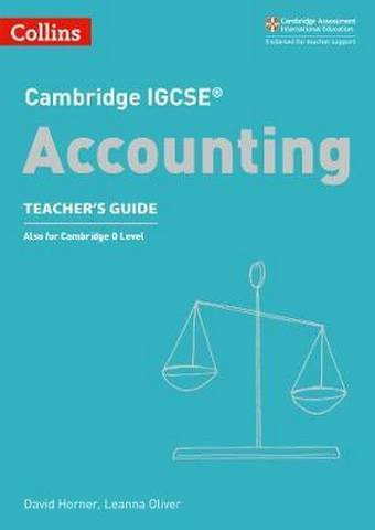 Cambridge IGCSE (TM) Accounting Teacher's Guide (Collins Cambridge IGCSE (TM)) - David Horner