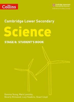Lower Secondary Science Student's Book: Stage 8 (Collins Cambridge Lower Secondary Science) - Beverly Rickwood