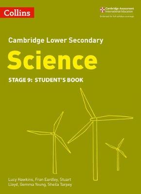 Lower Secondary Science Student's Book: Stage 9 (Collins Cambridge Lower Secondary Science) - Lucy Hawkins
