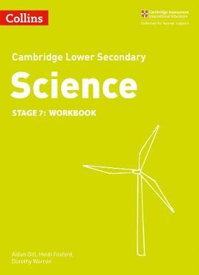 Lower Secondary Science Workbook: Stage 7 (Collins Cambridge Lower Secondary Science) - Heidi Foxford