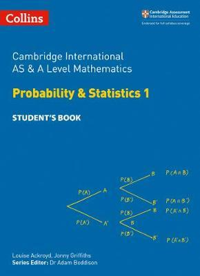 Collins Cambridge AS & A Level - Cambridge International AS & A Level Mathematics Statistics 1 Student's Book - Michael Kent