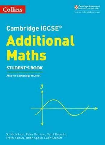 Cambridge IGCSE (TM) Additional Maths Student's Book (Collins Cambridge IGCSE (TM)) -