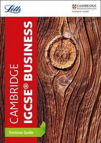 Cambridge IGCSE (TM) Business Studies Revision Guide (Letts Cambridge IGCSE (TM) Revision) - Letts Cambridge IGCSE