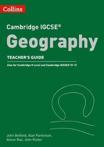 Cambridge IGCSE (TM) Geography Teacher Guide (Collins Cambridge IGCSE (TM)) - John Belfield