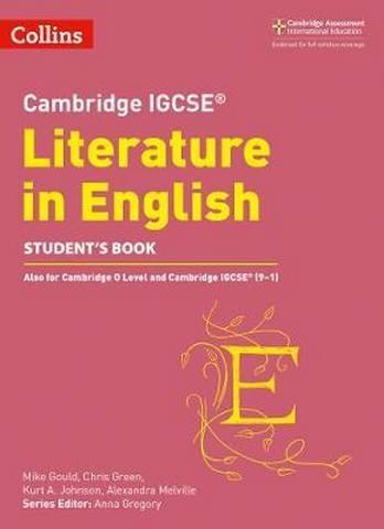 Cambridge IGCSE (TM) Literature in English Student's Book (Collins Cambridge IGCSE (TM)) - Anna Gregory