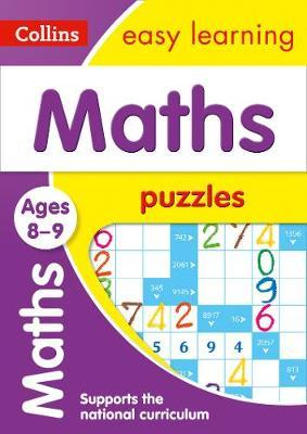 Maths Puzzles Ages 8-9 (Collins Easy Learning KS2) - Collins Easy Learning
