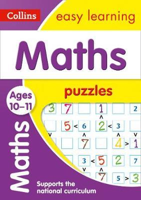 Maths Puzzles Ages 10-11 (Collins Easy Learning KS2) - Collins Easy Learning
