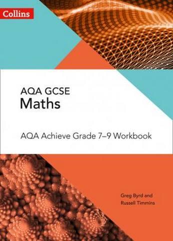 AQA GCSE Maths Achieve Grade 7-9 Workbook (Collins GCSE Maths) - Su Nicholson