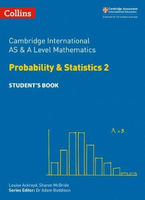 Collins Cambridge AS & A Level - Cambridge International AS & A Level Mathematics Statistics 2 Student's Book - Collins