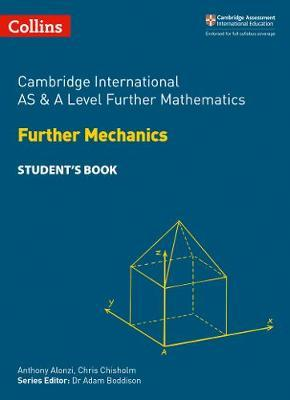 Collins Cambridge AS & A Level - Cambridge International AS & A Level Further Mathematics Further Mechanics Student's Book - Collins
