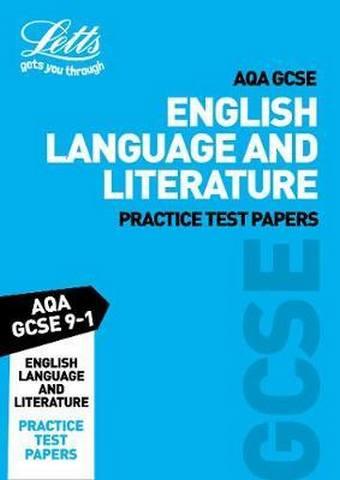 AQA GCSE 9-1 English Language and Literature Practice Test Papers (Letts GCSE 9-1 Revision Success) - Letts GCSE