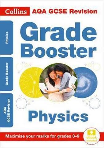 AQA GCSE 9-1 Physics Grade Booster for grades 3-9 (Collins GCSE 9-1 Revision) - Collins GCSE