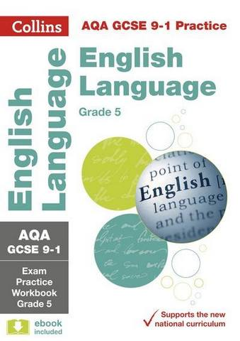 AQA GCSE 9-1 English Language Exam Practice Workbook for grade 5 (Collins GCSE 9-1 Revision) - Collins GCSE