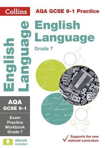 AQA GCSE 9-1 English Language Exam Practice Workbook for grade 7 (Collins GCSE 9-1 Revision) - Collins GCSE