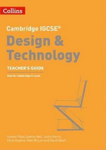 Cambridge IGCSE (TM) Design & Technology Teacher's Guide (Collins Cambridge IGCSE (TM)) - Collins