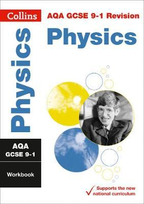 AQA GCSE 9-1 Physics Workbook (Collins GCSE 9-1 Revision) - Collins GCSE