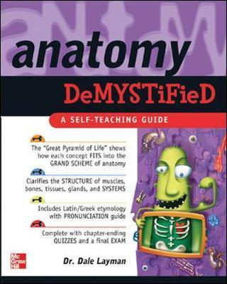 Anatomy Demystified - Dale Layman