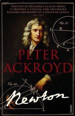 Brief Lives 3 - Newton - Peter Ackroyd