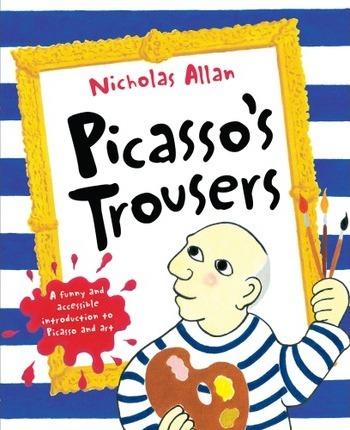 Picasso's Trousers - Nicholas Allan