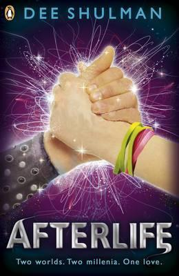 Afterlife (Book 3) - Dee Shulman