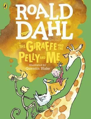 The Giraffe and the Pelly and Me (Colour Edition) - Roald Dahl