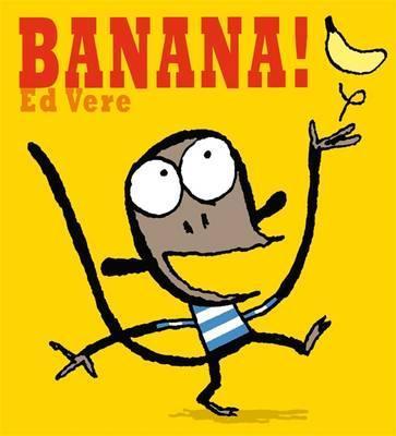 Banana! - Ed Vere