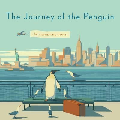 The Journey Of The Penguin - Emiliano Ponzi