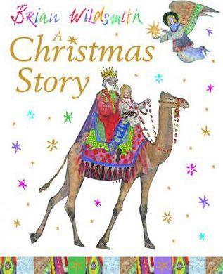 A Christmas Story - Brian Wildsmith