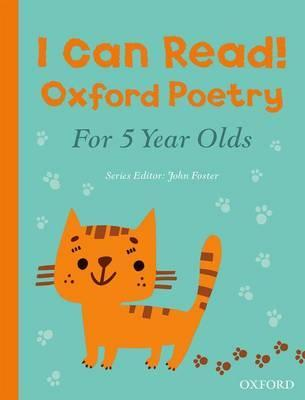I Can Read! Oxford Poetry for 5 Year Olds - John Foster
