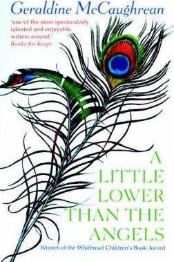 A Little Lower Than The Angels - Geraldine McCaughrean