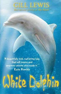 White Dolphin - Gill Lewis