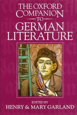 The Oxford Companion to German Literature - Mary Garland
