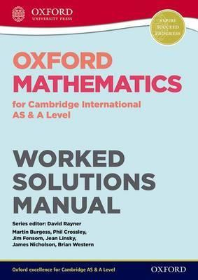 Oxford Mathematics for Cambridge International AS & A Level Worked Solutions Manual CD - Jean Linsky