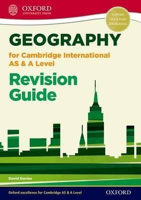 Geography for Cambridge International AS and A Level Revision Guide - David Davies