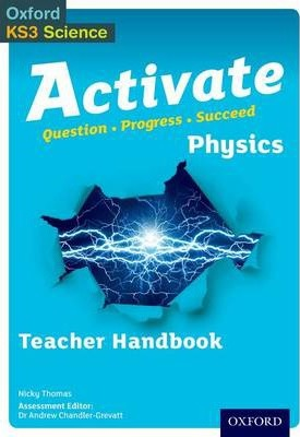 Activate: Physics Teacher Handbook - Andrew Chandler-Grevatt