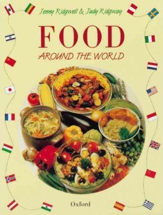 Food Around the World - Jenny Ridgwell