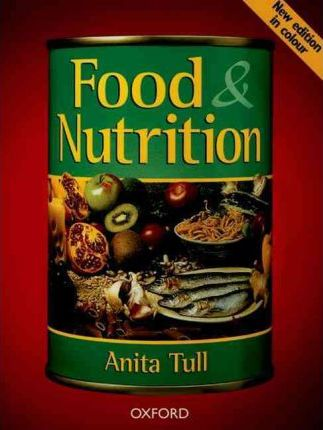Food and Nutrition - Anita Tull