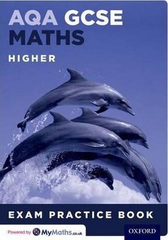 AQA GCSE Maths Higher Exam Practice Book - Geoff Gibb
