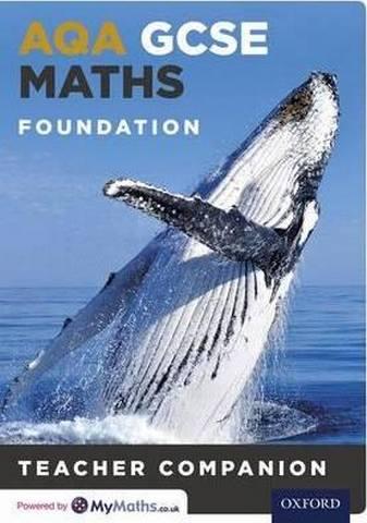 AQA GCSE Maths Foundation Teacher Companion - Chris Green