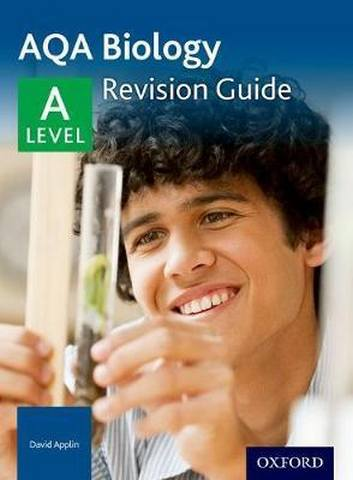 AQA A Level Biology Revision Guide - David Applin