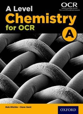 A Level Chemistry A for OCR Student Book - Rob Ritchie